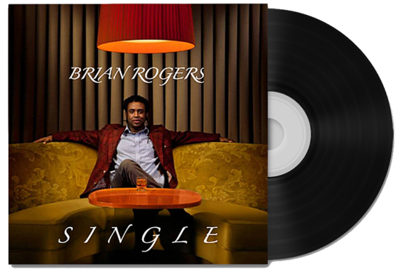 Brian Rogers Single album cover, Brian sitting on a couch looking single and rich, with a black CD coming out of the cover, kinda looks like a record
